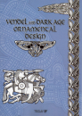 """Vendel And Dark Age Ornamental Design"""